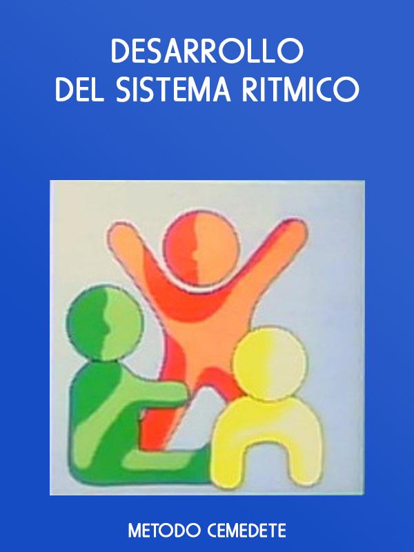 Desarrollo del Sistema Ritmico