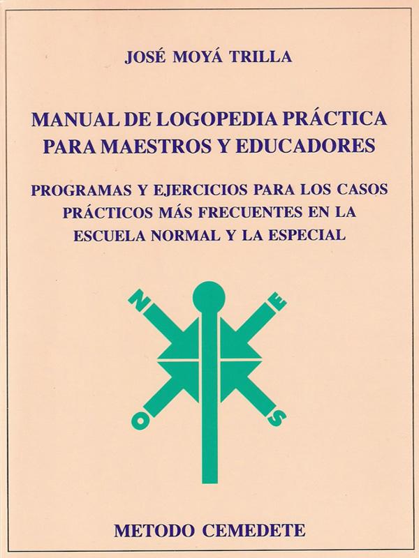 Manual de Logopedia Práctica para Maestro y Educadores